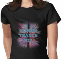 Fusion Trance Mix2 Womens Fitted T-Shirt