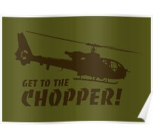 Get to the Chopper Poster