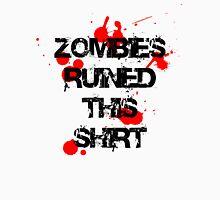 Zombies Ruined This Shirt Unisex T-Shirt