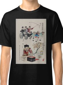 Humorous pictures showing the Chinese mode of transportation  four men harnessed to a carriage by their long pigtails and a scene depicting the silk industry 002 Classic T-Shirt