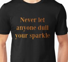 Never Dull Gold Unisex T-Shirt
