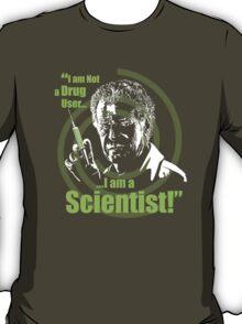 Walter Bishop - I am Not a Drug User...I am a Scientist! T-Shirt