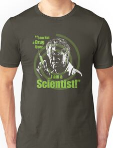 Walter Bishop - I am Not a Drug User...I am a Scientist! Unisex T-Shirt