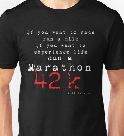 Run a Marathon 42K White type  Unisex T-Shirt