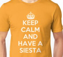 keep Calm and Have a Siesta Unisex T-Shirt