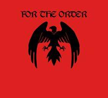 For the Order! Unisex T-Shirt