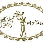 Get Well Mother Greeting Card by Vickie Emms