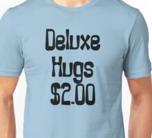 Deluxe Hugs $2 Unisex T-Shirt