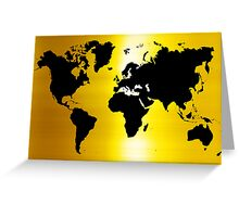 Gold And Black Map of The World - World Map for your walls Greeting Card