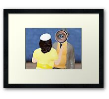 Just as I suspected……looks like you've got a sty in your eye! Framed Print