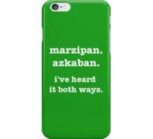 marzipan. azkaban. i've heard it both ways iPhone Case/Skin