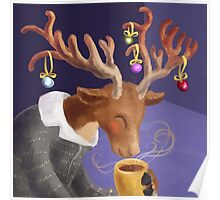 Hot chocolate for a reindeer Poster