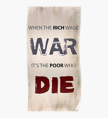 WHEN THE RICH WAGE WAR Poster