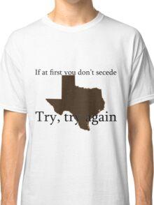Secession - Texas Tee Classic T-Shirt