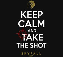 KEEP CALM AND TAKE THE SHOT Unisex T-Shirt