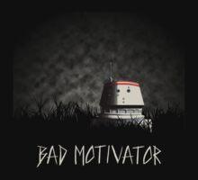 Bad Motivator T-Shirt