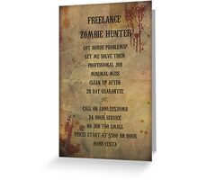 Freelance Zombie Hunter Greeting Card
