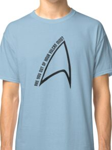 Out of your Vulcan mind Classic T-Shirt