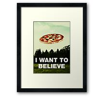i want to believe in pizza Framed Print