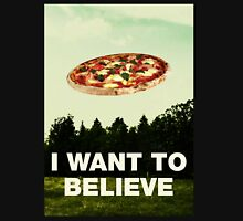 i want to believe in pizza T-Shirt
