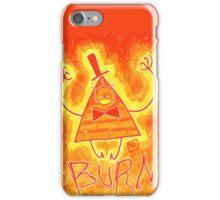 Bill Cipher - BURN!! iPhone Case/Skin