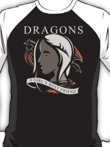 New Dragons Are A Girls Best Friend hoodie T-Shirt
