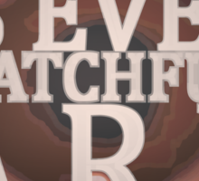 Watchful Sticker