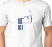 Facebook finger, F*ck Off! Unisex T-Shirt
