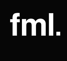 fml Fuck My Life  by Creative Spectator