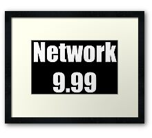 Network 9.99 Framed Print