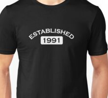 Established 1991 Unisex T-Shirt