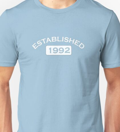Established 1992 Unisex T-Shirt