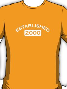 Established 2000 T-Shirt