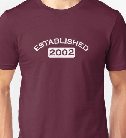 Established 2002 Unisex T-Shirt