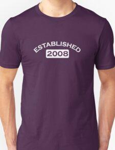 Established 2008 Unisex T-Shirt