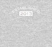 Established 2013 Unisex T-Shirt