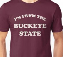 I'm From the Buckeye State Unisex T-Shirt