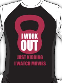 My Workout Routine and more! T-Shirt