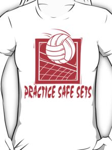 "Funny Volleyball ""Practice Safe Sets"" T-Shirt"