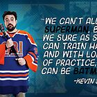 "Kevin Smith - ""We Can Be Batman"" by Nathan Gonzales"