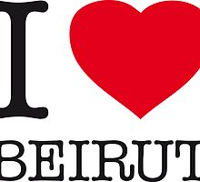 I ♥ BEIRUT by eyesblau