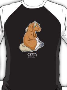 Sad little Horse T-Shirt