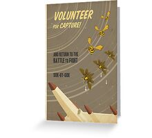 Volunteer for capture Greeting Card
