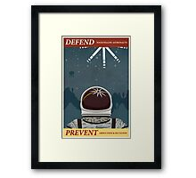 Defend your fellow astronauts Framed Print