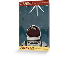 Defend your fellow astronauts Greeting Card
