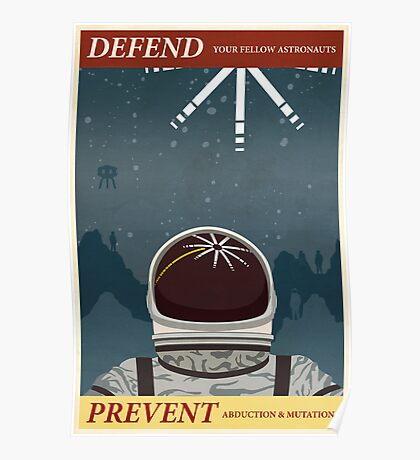 Defend your fellow astronauts Poster