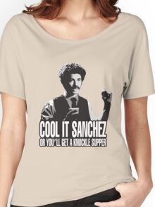 Cool it Sanchez Women's Relaxed Fit T-Shirt