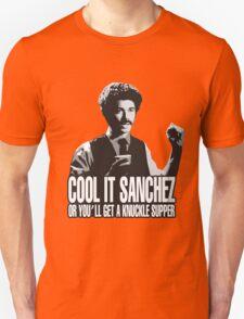 Cool it Sanchez Unisex T-Shirt