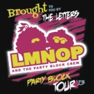 LMNOP - Party Block Tour by warbucks360