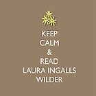 Keep Calm and Read Laura Ingalls Wilder - iPad Case - Brown by PrairiePieces